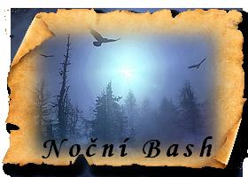 Noční Bash