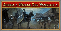 Speed Noble tes Voisins