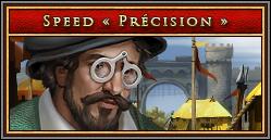 Speed Précision